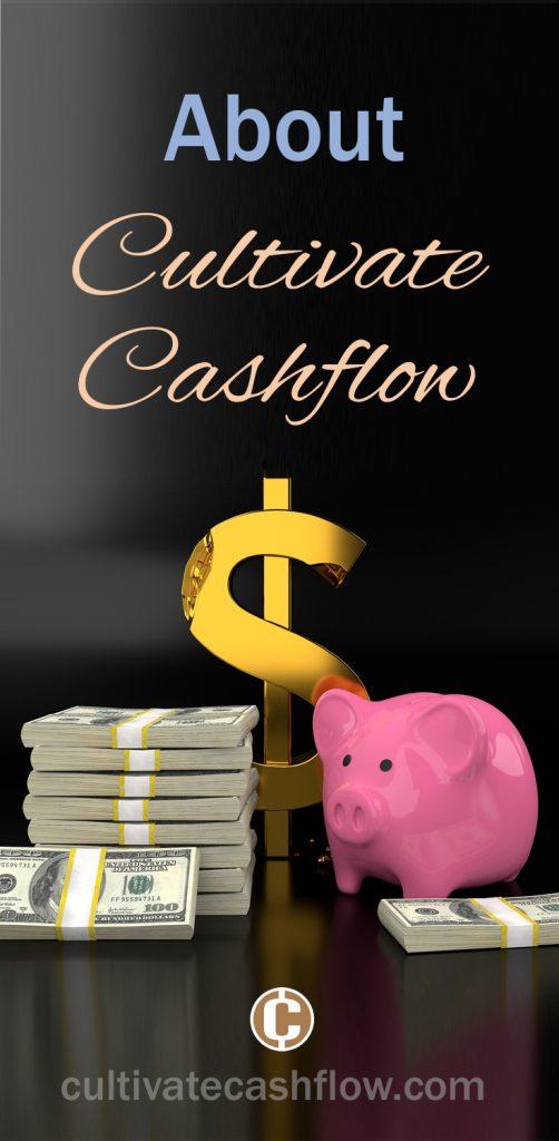 about cultivate cashflow money entrepreneur blog 502x1024