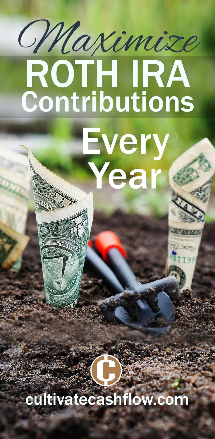 cultivate cashflow maximize roth ira every year pin